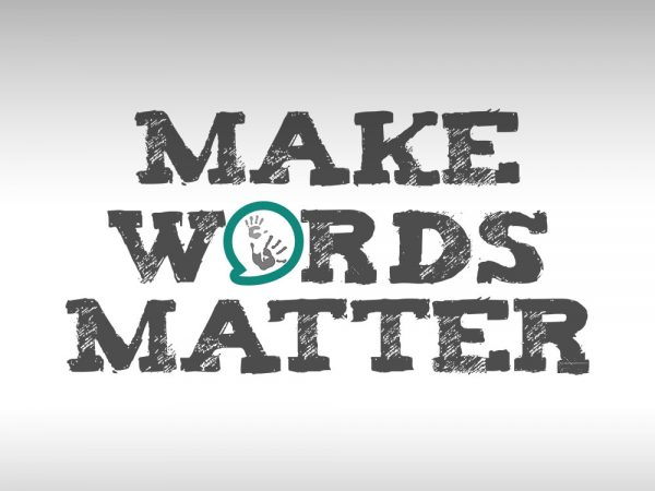 Make Words Matter